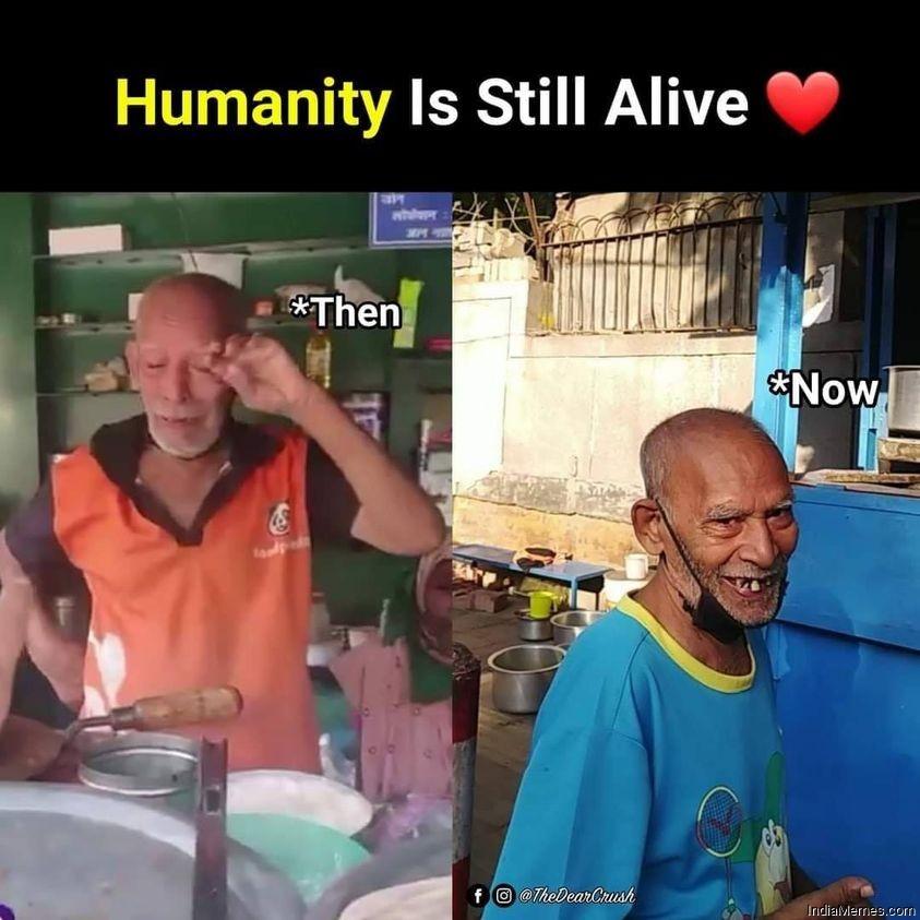 Baba ka dhaba Humanity is still alive meme.jpg