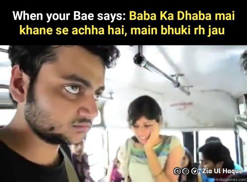 Baba ka dhaba mai khana khane se accha ha mai bhuki reh jau meme.jpg