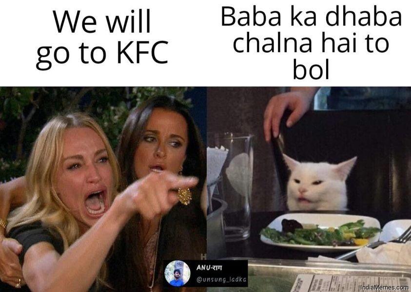 We will go to KFC Baba ka dhaba chalna hai to bol meme.jpg