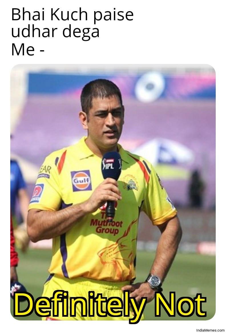 Bhai kuch paise udhar dega Le me Definitely not meme.jpg