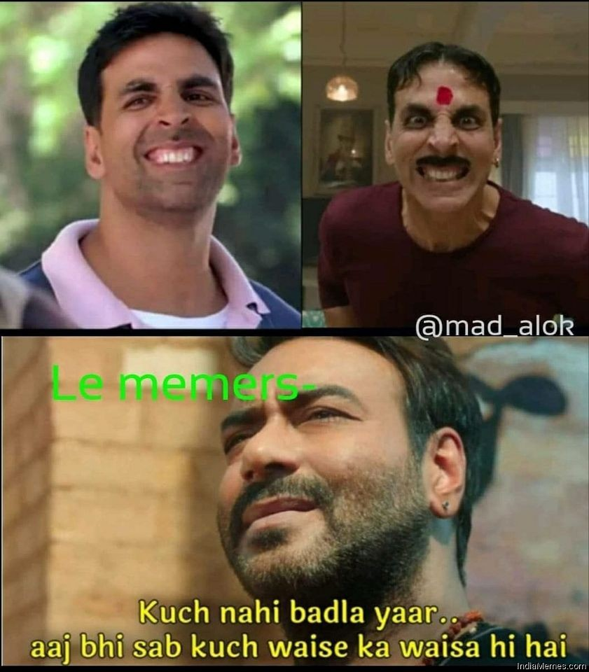 Akshay Kumar then vs Akshay Kumar in Laxmmi bomb Kuch nahi badla meme.jpg