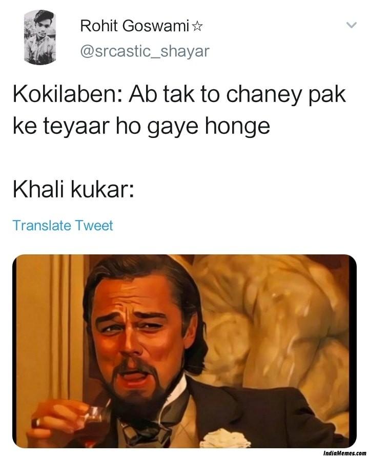Kokilaben Ab tak to chane pak ke taiyar ho gaye honge Le khali cooker meme.jpg