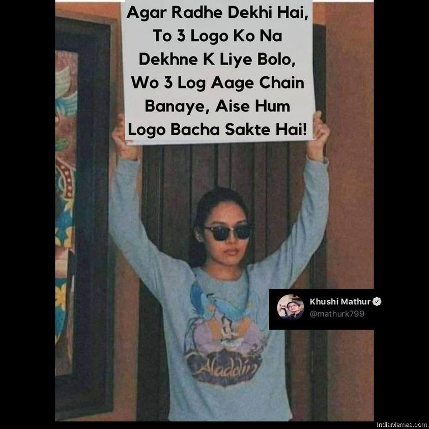 Agar Radhe dekhi hai to 3 logo ko na dekhne ke liye bolo meme.jpg