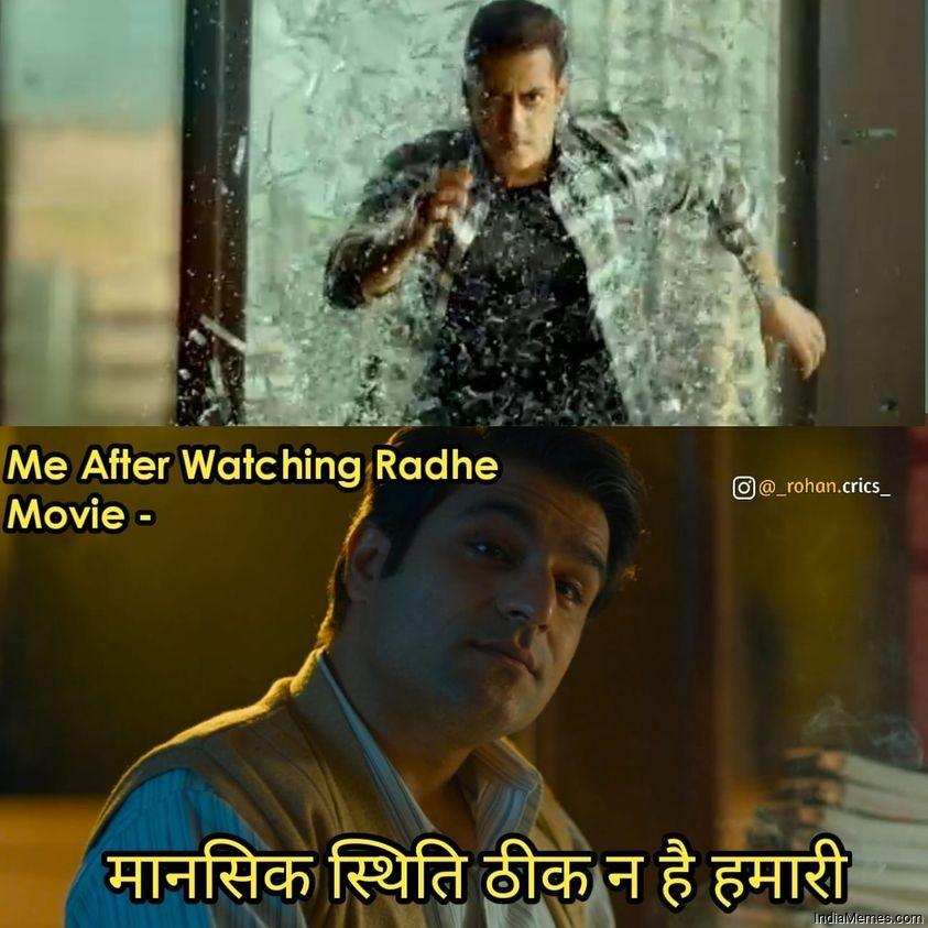 Me after watching Radhe movie Mansik sthiti thik na hai hamari meme.jpg