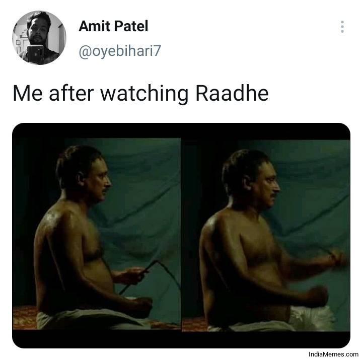Me after watching Radhe movie meme.jpg
