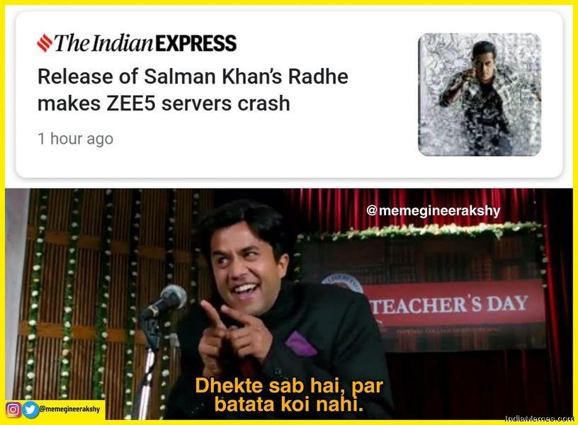 Release of Radhe makes Zee5 servers crashes Dekhte sab hai par batata koi nahi meme.jpg