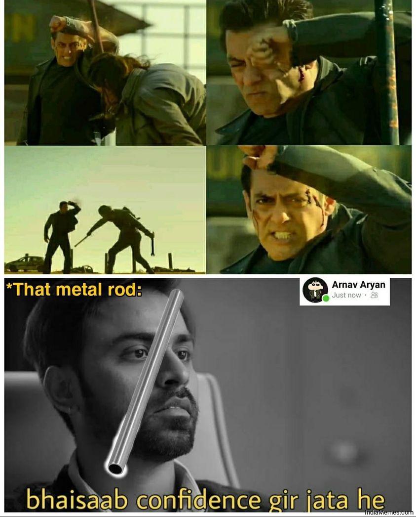 That metal rod Bhaisahab confidence gir jata hai meme.jpg