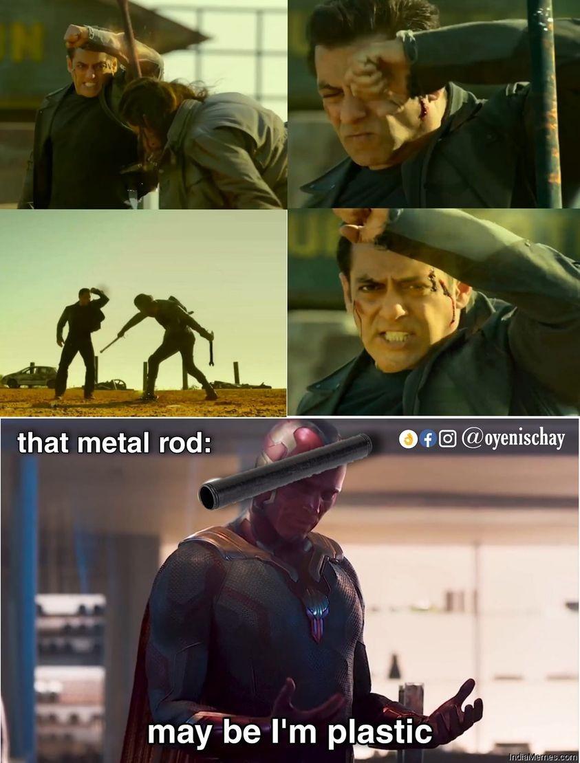 That metal rod in Radhe movie May be im plastic meme.jpg