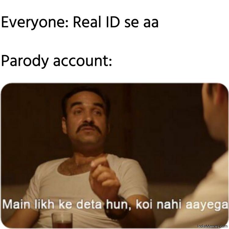 Everyone Real ID se aa Meanwhile Parody account meme.jpg