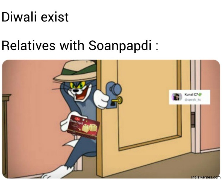 Diwali exist Relatives with Soanpapdi meme.jpg