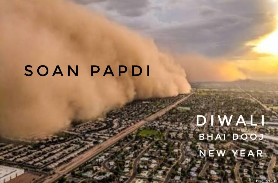 Soanpapdi vs Diwali bhaidooj new year meme.jpg