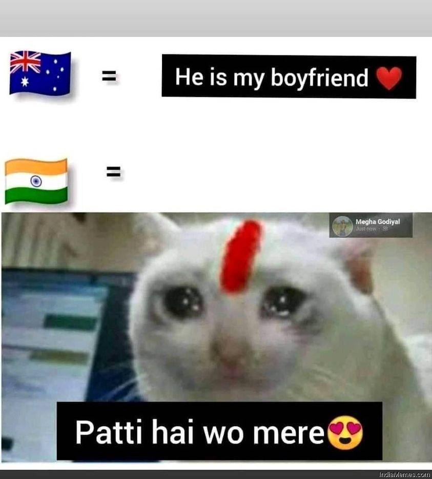 He is my boyfriend Pati hai wo mere meme.jpg