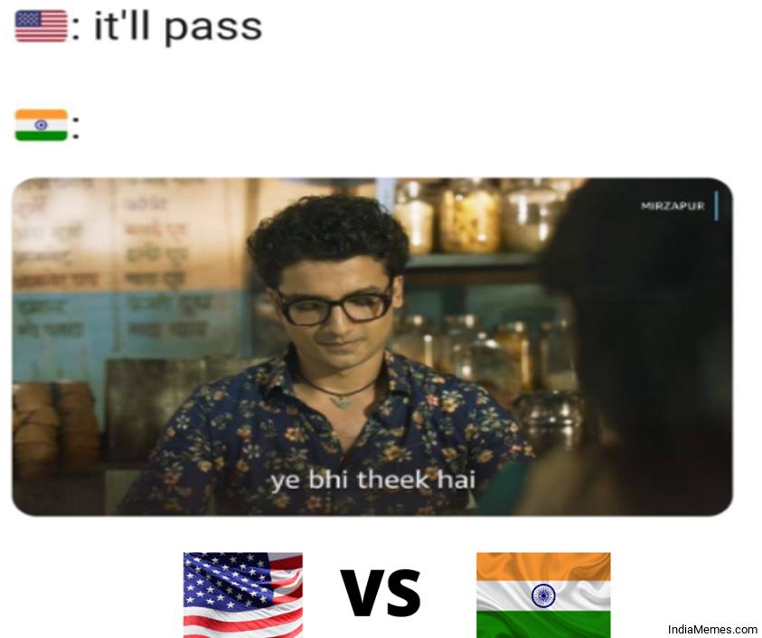 It will pass Yeh bhi theek hai meme.jpg